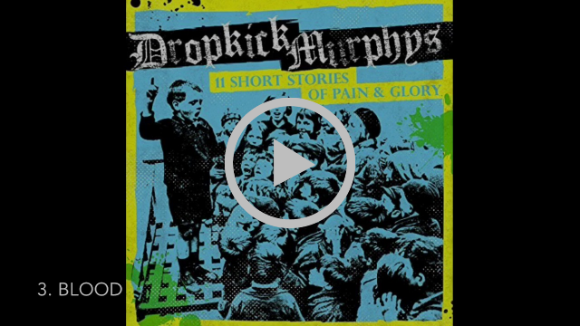 Dropkick Murphys - 11 Short Stories of Pain & Glory Full Album (HD)