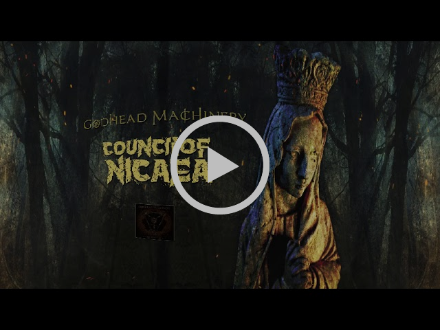 Godhead Machinery - Council of Nicaea (Official 360 Lyric Video)