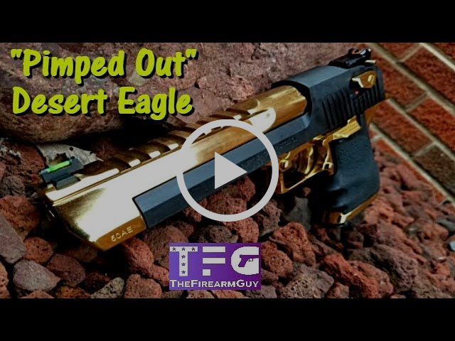 """Pimped Out"" Desert Eagle .50AE - TheFireArmGuy"