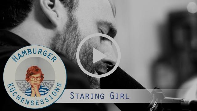 """Staring Girl """"Mit Silbernen Füßen"""" live @ Hamburger Küchensessions"""