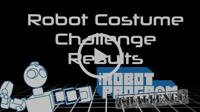 Showcasing the Robot Costume Challenge