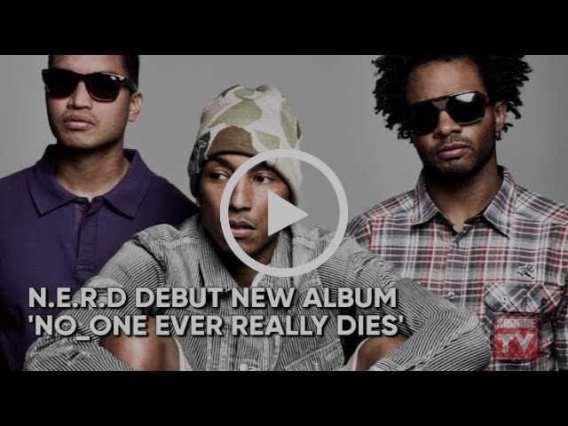 N.E.R.D Preview New Album | Source News Flash