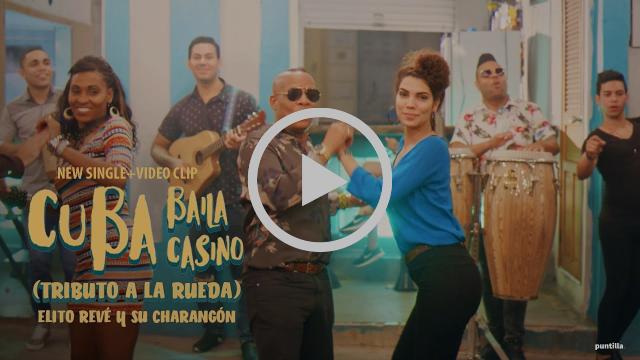Elito Revé y su Charangon - Cuba Baila Casino