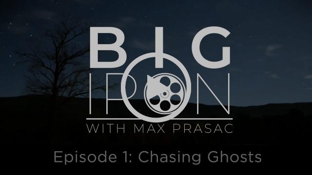 BIG IRON Episode 1: Chasing Ghosts