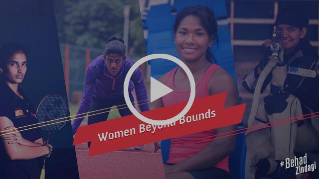 Women Beyond Bounds - #BehadZindagi