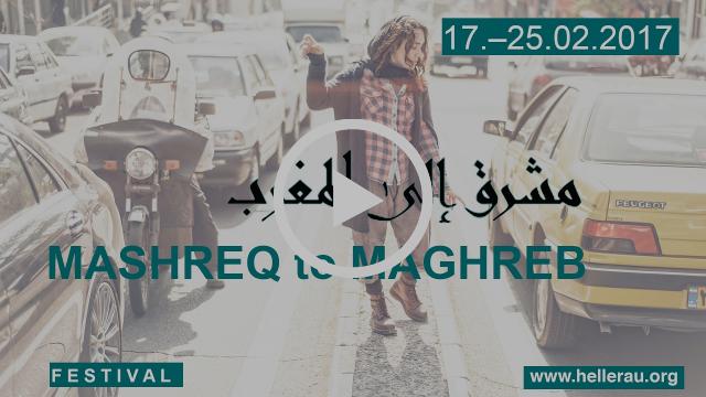 Mashreq to Maghreb - Von Sonnenaufgang bis Sonnenuntergang