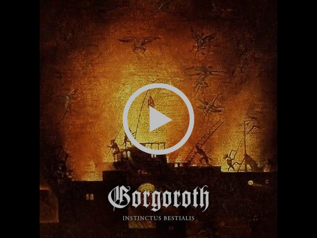 Gorgoroth - Instinctus Bestialis 2015 (Full Album)