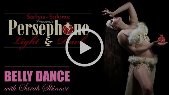 Persephone | Theatrical Belly Dance Show | Sarah Skinner & SOS