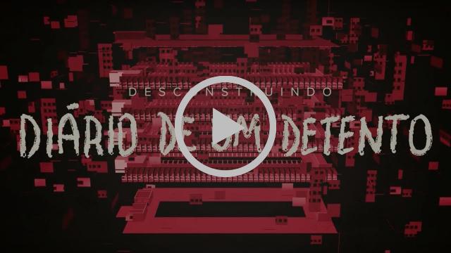 Desconstruindo: Diário de um Detento