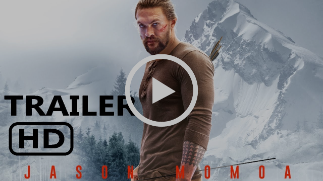 Braven - Jason  Momoa - Official Trailer HD