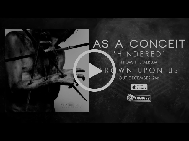 As A Conceit - Frown Upon Us Full Album Stream [FAMINED RECORDS]