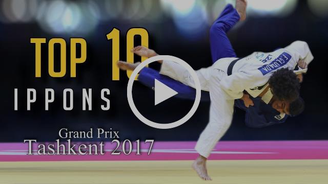 TOP 10 IPPONS   Grand Prix Tashkent 2017   JudoHeroes