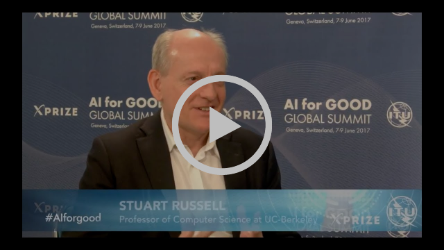 AI FOR GOOD INTERVIEWS: STUART RUSSELL, Professor of Computer Science, UC Berkeley