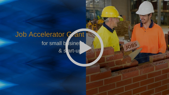 Job Accelerator Grant for small business and start-ups