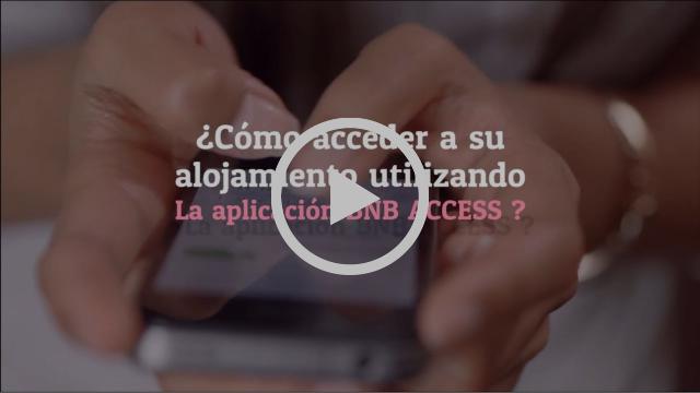 BNB ACCESS en español - Cómo acceder a su alojamiento con BNB ACCESS ?