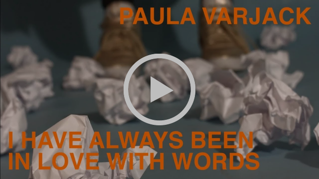 [I Have Always Been In Love With Words - Paula Varjack]
