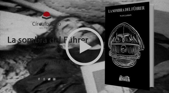 La sombra del Führer - Editorial Círculo Rojo