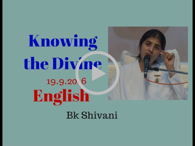 (English) Knowing the Divine Soul - Bk Shivani Latest Videos Speech 19.9.2016
