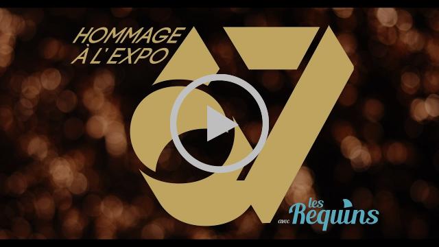 Les Requins - Hommage musical à l'Expo 67