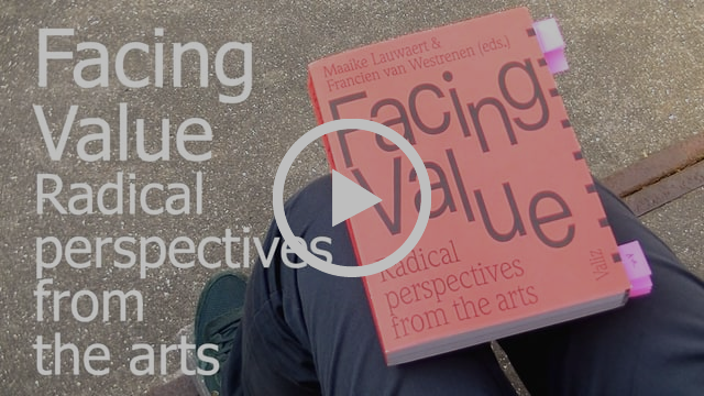 Facing Value. Radical perspectives from the arts