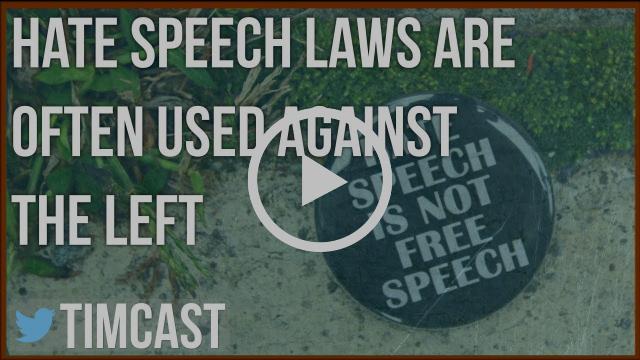 WHEN HATE SPEECH LAWS BACKFIRE ON THE FAR LEFT