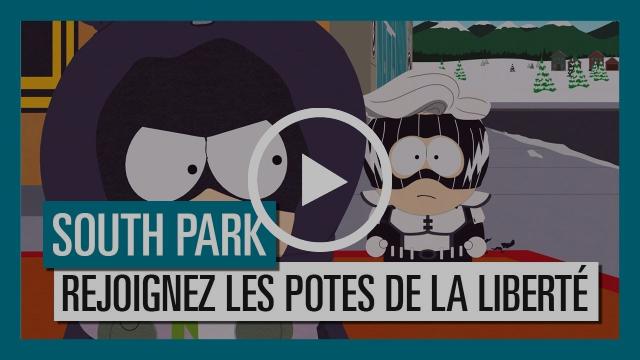 South Park : l'Annale du Destin - Choisissez votre camp, ralliez les Potes de la liberté [OFFICIEL]