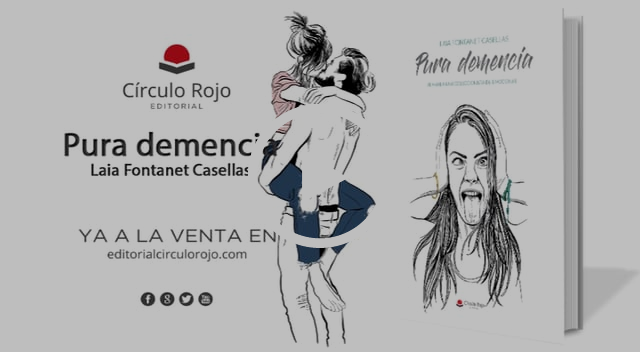 Pura demencia - Editorial Círculo Rojo