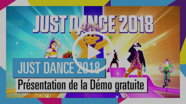 DÉMO GRATUITE JUST DANCE 2018 | TRAILER D'ANNONCE [OFFICIEL] HD