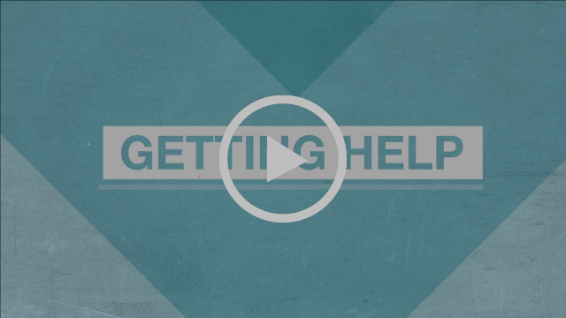 Getting Help | Your Mind, Your Body, Your Health