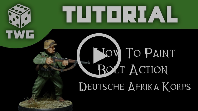 Tutorial How to paint Bolt Action Deutsches Afrika Korps
