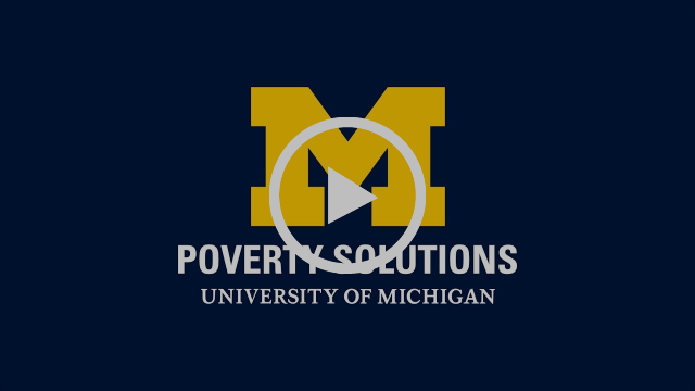 Poverty Solutions at the University of Michigan