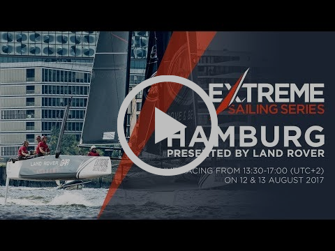 LIVE Hamburg: Day Four - Extreme Sailing Series™ 2017