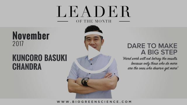 "Kuncoro Basuki Chandra -- ""Dare To Make A Big Step"" | Leader of the Month November 2017 Edition"
