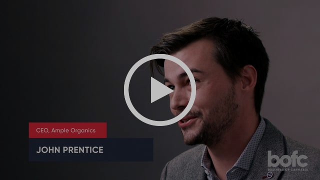 BofC // Conversation with John Prentice, CEO, Ample Organics