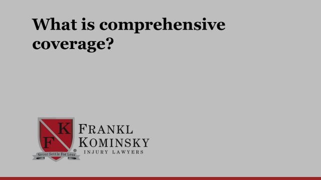 What is comprehensive coverage?