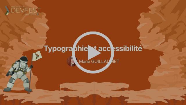 Conférence «Typographie et accessibilité» de Marie Guillaumet au DevFest Nantes 2018