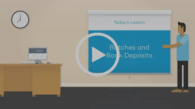 Batches & Bank Deposits