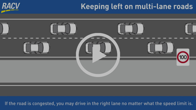 Keep Left Unless Overtaking on multi-lane roads in Victoria, Australia