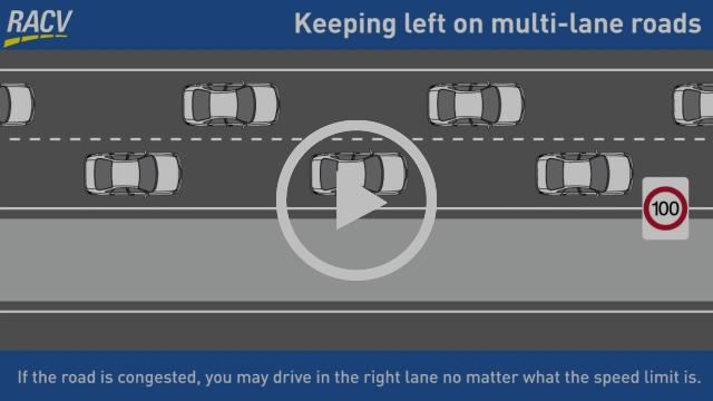 Keep Left Unless Overtaking on multi-lane roads in Victoria, Australia