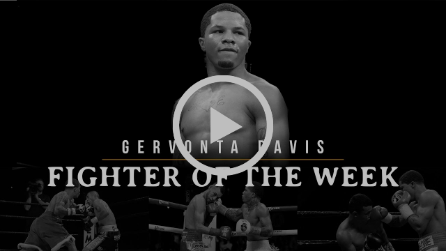 Fighter of the Week: Gervonta Davis