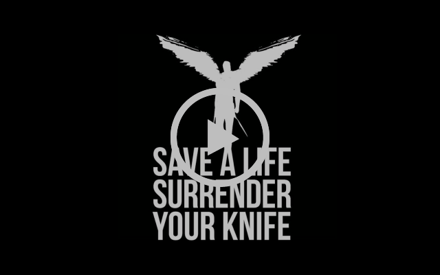 Led By Lanterns - Save A Life, Surrender Your Knife Campaign